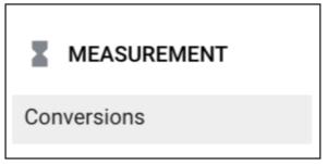 Measurement - Conversions menu option in Google Ads